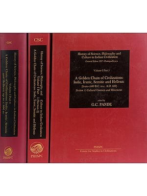 A Golden Chain of Civilizations-Indic, Iranic, Semitic and Hellenic (Set of 3 Volumes)
