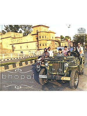 Bhopal (Learning Through Heritage)