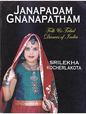 Janapadam Gnanapatham (Folk and Tribal Dances of India)