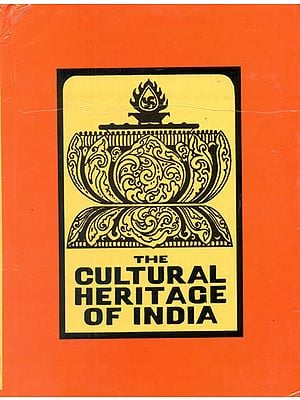 The Making Of Modern India: The Cultural Heritage of India (1765-1947) (Volume VIII )