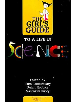 The Girl's Guide to a Life in Science