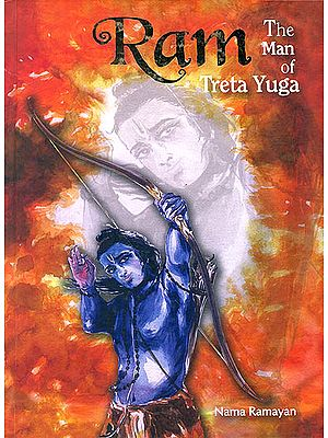 Ram: The Man of Treta Yuga - A Delightful Journey Through 108 Names of Rama