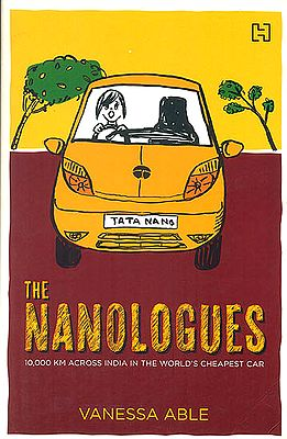 The Nanologues (10,000 Km Across India in The World's Cheapest Car)
