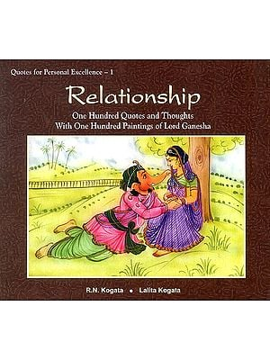 Relationship (One Hundred Quotes and Thoughts With One Hundred Paintings of Lord Ganesha)