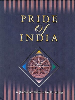 Pride of India (A Glimpse into India's Scientific Heritage)