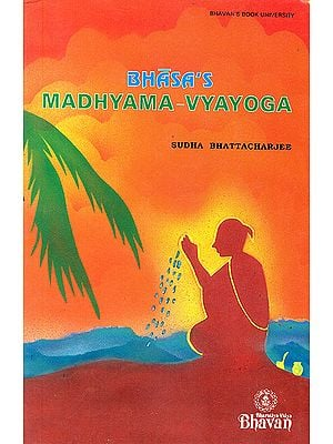 Madhyama Vyayoga : A Sanskrit One-Act Play Attributed to Bhasa (Rare book)