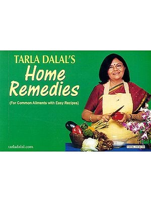 Home Remedies (For Common Ailments with Easy Recipes)