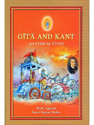 Gita and Kant: An Ethical Study