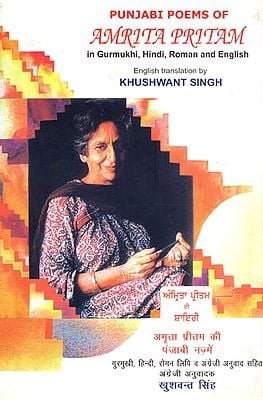 Punjabi Poems of Amrita Pritam in Gurmukhi, Hindi, Roman and English