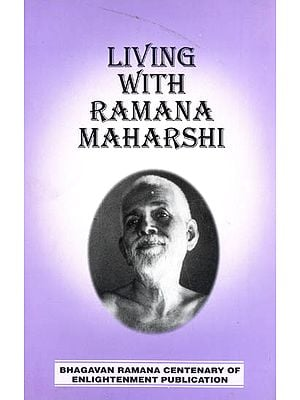 Living With Ramana Maharshi
