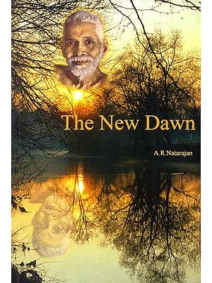 The Ramana Way to The New Dawn