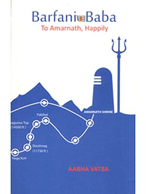 Barfani Baba: To Amarnath Happily