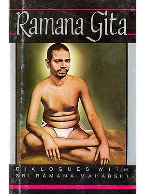 Ramana Gita (Dialogues with Sri Ramana Maharshi)