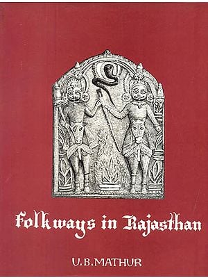 Folkways in Rajasthan (A Rare Book)