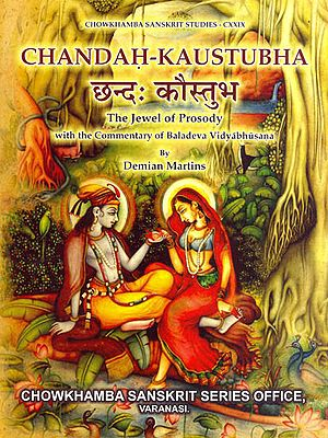 Chandah Kaustubha: The Jewel of Prosody (With the Commentary of Baladeva Vidyabhusana)