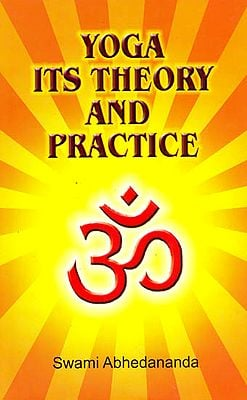 Yoga Its Theory and Practice
