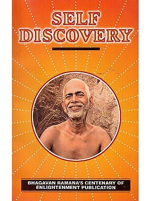 Self Discovery: Understanding The Mind The Ramana Way