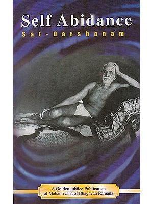 Self Abidance: Sat Darshanam