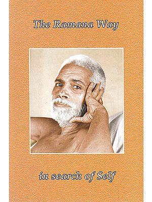 The Ramana Way in Search of Self