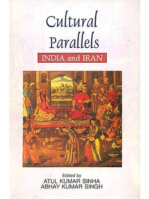 Cultural Parallels: India and Iran