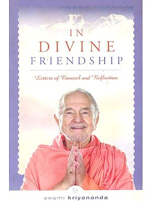 In Divine Friendship (Letters of Counsel and Reflection)