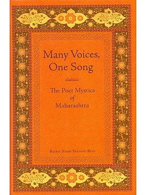 Many Voices, One Song (The Poet Mystics of Maharashtra)