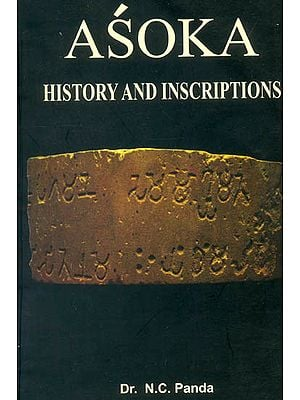Asoka: History and Inscriptions