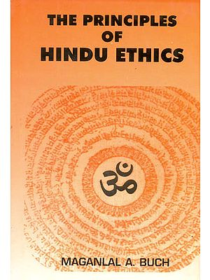 The Principles of Hindu Ethics