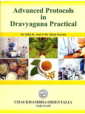 Advanced Protocols in Dravyaguna Practical