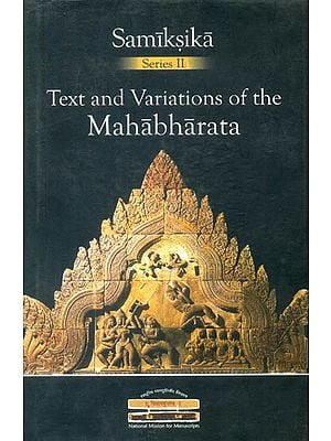 Text and Variations of The Mahabharata
