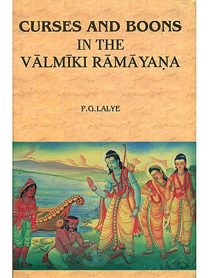 Curses and Boons (In The Valmiki Ramayana)