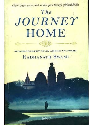The Journey Home (Autobiography af an American Swami)