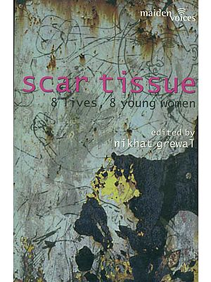 Scar Tissue (8 Lives, 8 Young Women)