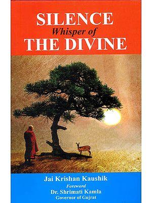 Silence: Whisper of The Divine