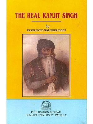 The Real Ranjit Singh