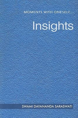 Insights (Moments with Oneself Series 3)