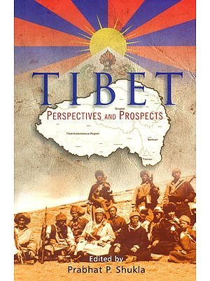 Tibet (Perspectives and Prospects)