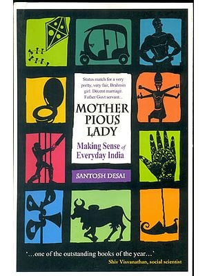 Mother Pious Lady (Making Sense of Everyday India)
