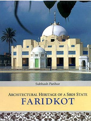 Faridkot: Architectural Heritage of a Sikh State