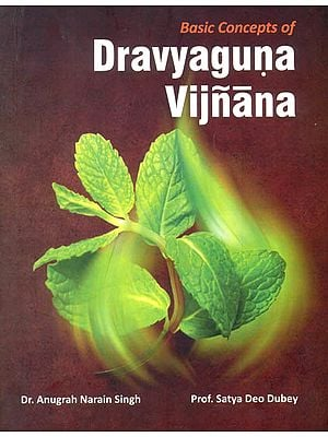 Basic Concepts of Dravyaguna Vijnana