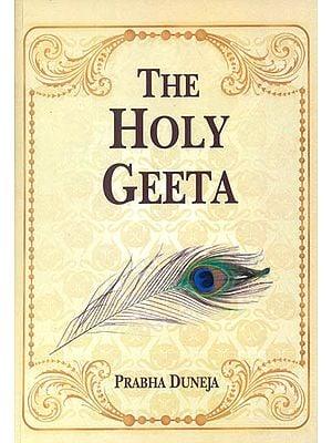 The Holy Geeta: Srimad Bhagwad Geeta (Sanskrit and Romanized Text with English Translation)