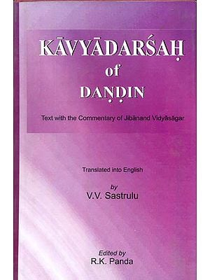 Kavyadarsah of Dandin (Text with The Commentary of Jibanand Vidyasagar)