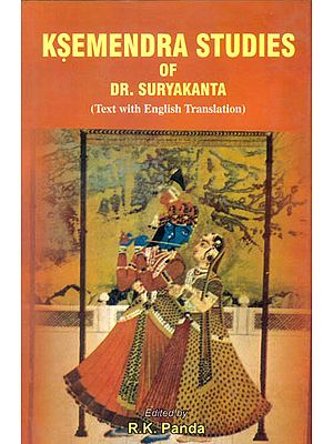 Ksemendra Studies of Dr. Suryakanta (Text with English Translation)