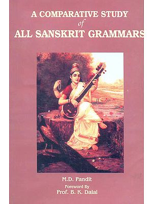 A Comparative Study of All Sanskrit Grammars (With Special Reference to Past Passive Participal Formations)