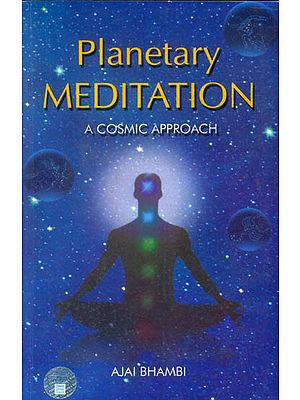 Planetary Meditation (A Cosmic Approach)