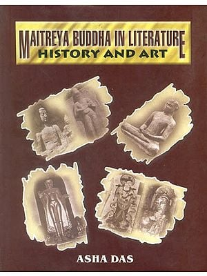 Maitreya Buddha in Literature History and Art