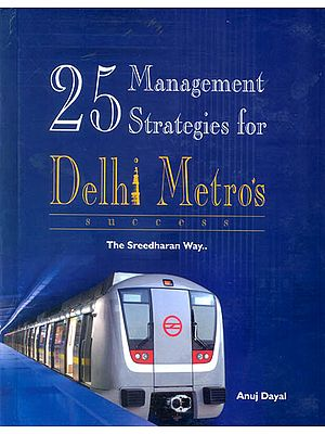25 Management Strategies for Delhi Metro's