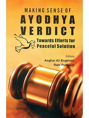 Making Sense of: Ayodhya Verdict (Towards Efforts for Peaceful Solution)