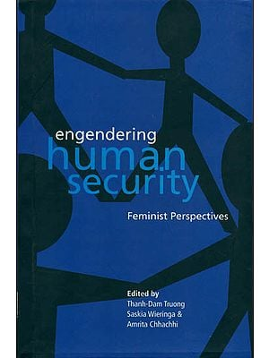 Engendering Human Security (Feminist Perspective)