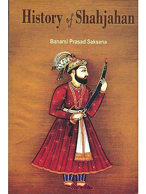 History of Shahjahan